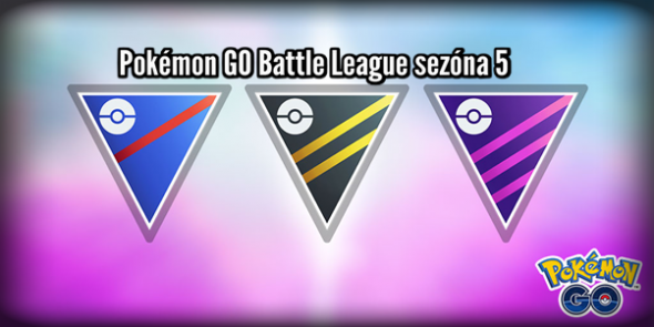 Pokémon GO Battle League sezóna 5 CZ